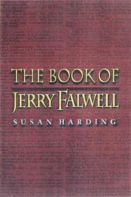 The Book of Jerry Falwell: Fundamentalist Language and Politics (Paperback)