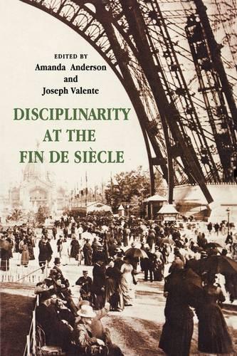 Disciplinarity at the Fin de Siecle (Paperback)