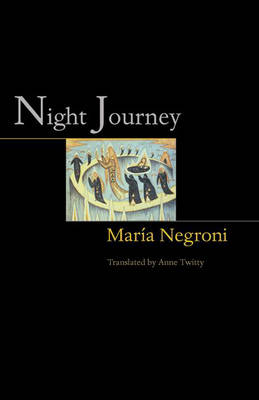 Night Journey - Lockert Library of Poetry in Translation (Hardback)