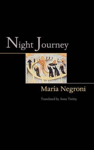 Night Journey - The Lockert Library of Poetry in Translation (Paperback)