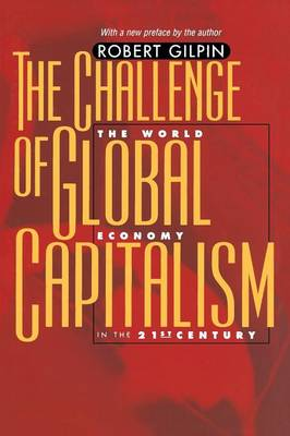 The Challenge of Global Capitalism: The World Economy in the 21st Century (Paperback)