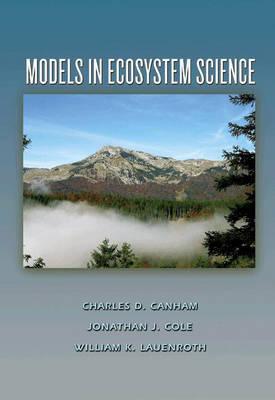 Models in Ecosystem Science (Hardback)