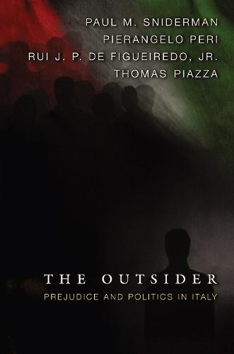 The Outsider: Prejudice and Politics in Italy (Paperback)