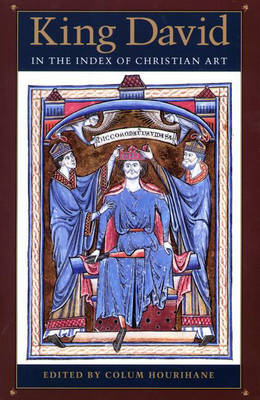 King David in the Index of Christian Art - Index of Christian Art Resources (Paperback)