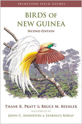 Birds of New Guinea: Second Edition - Princeton Field Guides (Hardback)