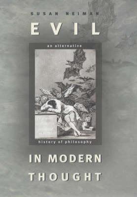 Evil in Modern Thought: An Alternative History of Philosophy (Hardback)