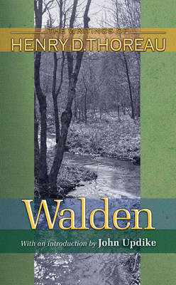 Walden: 150th Anniversary Edition - Writings of Henry D. Thoreau 15 (Paperback)