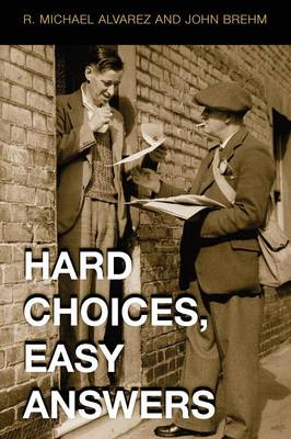 Hard Choices, Easy Answers: Values, Information, and American Public Opinion (Paperback)