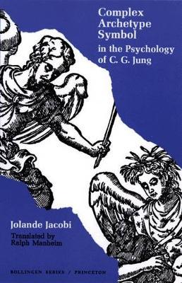 Complex/Archetype/Symbol in the Psychology of C.G. Jung - Bollingen Series (General) 13 (Hardback)