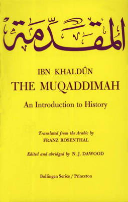 The Muqaddimah: An Introduction to History - Abridged Edition - Bollingen Series (General) 88 (Hardback)