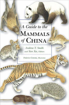 A Guide to the Mammals of China (Hardback)