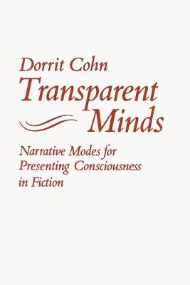 Transparent Minds: Narrative Modes for Presenting Consciousness in Fiction (Paperback)