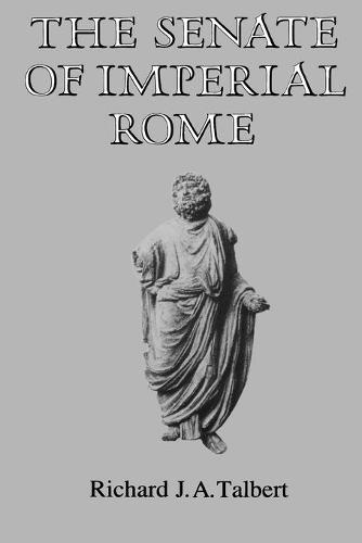 The Senate of Imperial Rome (Paperback)