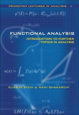 Functional Analysis: Introduction to Further Topics in Analysis (Hardback)