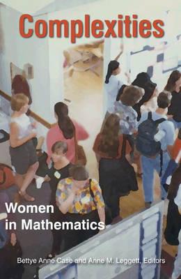 Complexities: Women in Mathematics (Hardback)