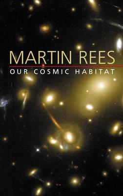 Our Cosmic Habitat (Paperback)