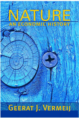 Nature: An Economic History (Hardback)