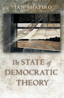 The State of Democratic Theory (Hardback)