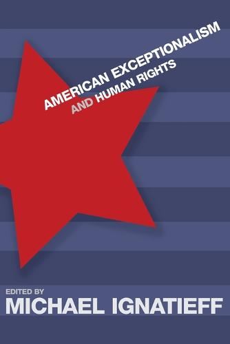 American Exceptionalism and Human Rights (Paperback)