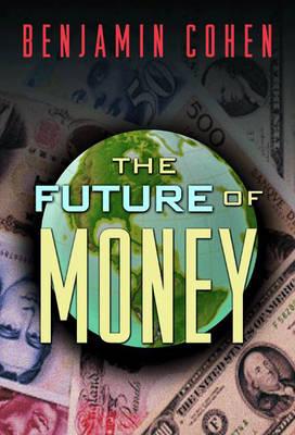 The Future of Money (Hardback)