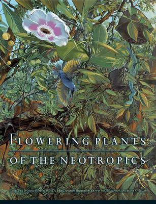 Flowering Plants of the Neotropics (Hardback)