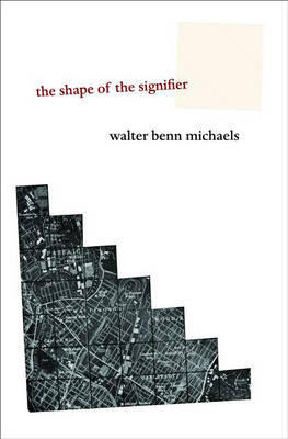 The Shape of the Signifier: 1967 to the End of History (Hardback)