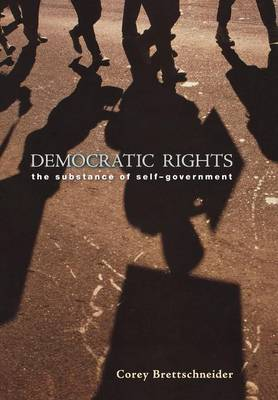 Democratic Rights: The Substance of Self-Government (Hardback)