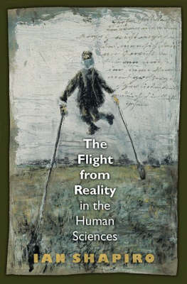 The Flight from Reality in the Human Sciences (Hardback)