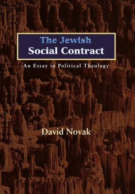The Jewish Social Contract: An Essay in Political Theology - New Forum Books (Hardback)