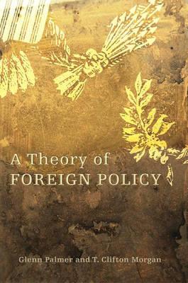 A Theory of Foreign Policy (Hardback)