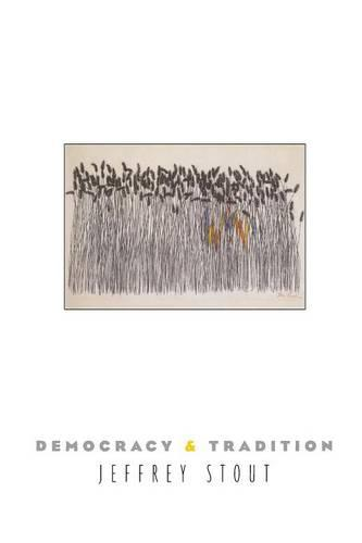 Democracy and Tradition - New Forum Books 37 (Paperback)