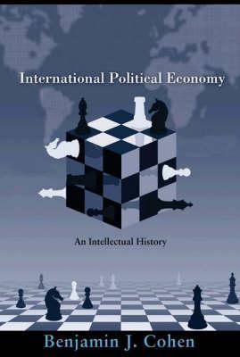 International Political Economy: An Intellectual History (Hardback)