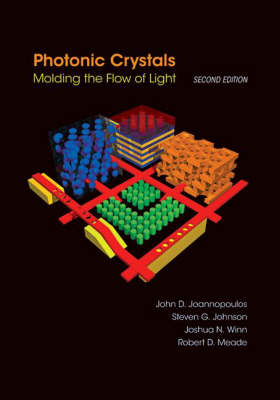 Photonic Crystals: Molding the Flow of Light - Second Edition (Hardback)