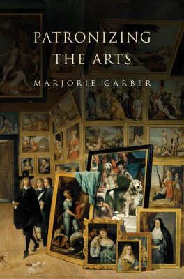 Patronizing the Arts (Hardback)