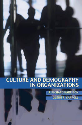 Culture and Demography in Organizations (Hardback)