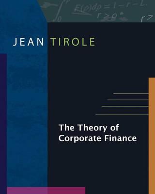 The Theory of Corporate Finance (Hardback)