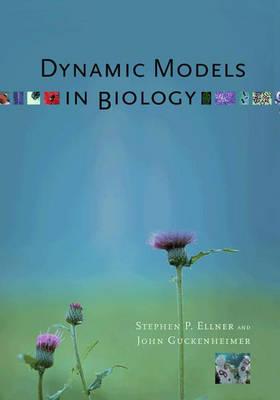 Dynamic Models in Biology (Paperback)