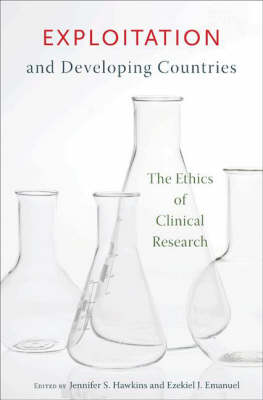 Exploitation and Developing Countries: The Ethics of Clinical Research (Hardback)