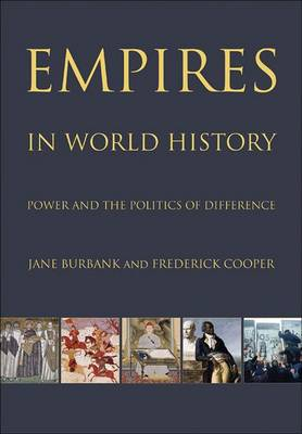 Empires in World History: Power and the Politics of Difference (Hardback)