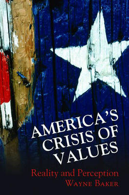 America's Crisis of Values: Reality and Perception (Paperback)