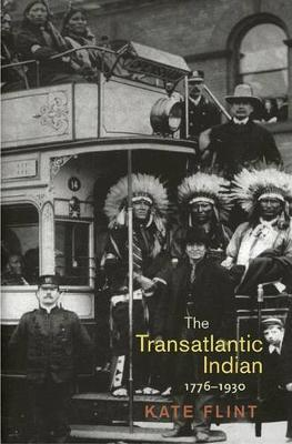 The Transatlantic Indian, 1776-1930 (Hardback)