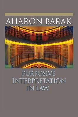Purposive Interpretation in Law (Paperback)