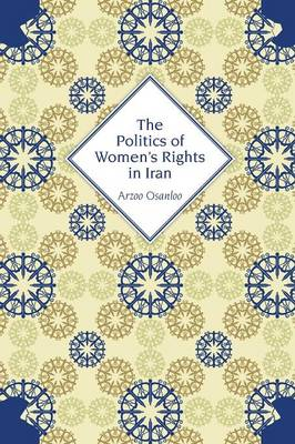 The Politics of Women's Rights in Iran (Paperback)