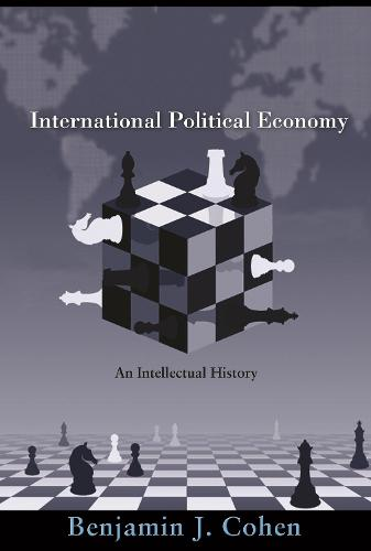 International Political Economy: An Intellectual History (Paperback)