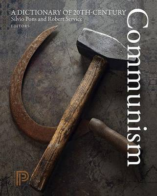 A Dictionary of 20th-Century Communism (Hardback)
