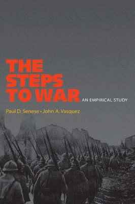 The Steps to War: An Empirical Study (Paperback)