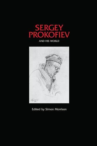 Sergey Prokofiev and His World - The Bard Music Festival 19 (Paperback)