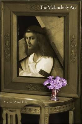 The Melancholy Art - Essays in the Arts (Hardback)