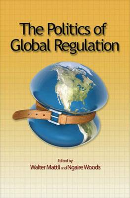 The Politics of Global Regulation (Hardback)