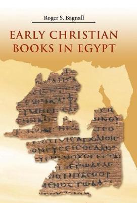 Early Christian Books in Egypt (Hardback)
